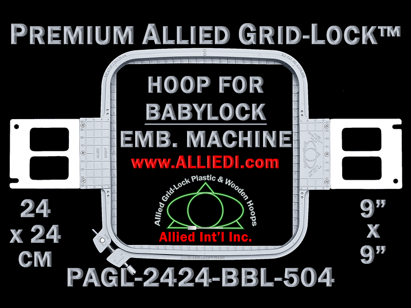 Baby Lock 24 x 24 cm (9 x 9 inch) Square Premium Allied Grid-Lock Embroidery Hoop for 504 mm Sew Field / Arm Spacing