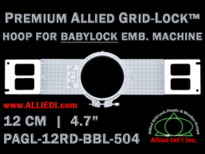 Baby Lock 12 cm (4.7 inch) Round Premium Allied Grid-Lock Emb. Hoop for 504 mm Sew Field / Arm Spacing