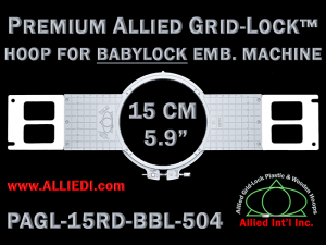 Baby Lock 15 cm (5.9 inch) Round Premium Allied Grid-Lock Emb. Hoop for 504 mm Sew Field / Arm Spacing