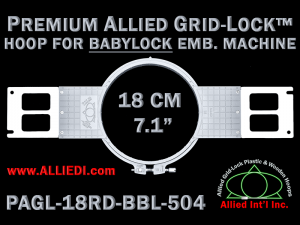 Baby Lock 18 cm (7.1 inch) Round Premium Allied Grid-Lock Emb. Hoop for 504 mm Sew Field / Arm Spacing