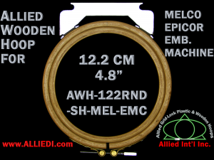 12.2 cm (4.8 inch) Round Single Height Allied Wooden Embroidery Hoop, Single Height - Melco Epicor (EMC) Flat Table