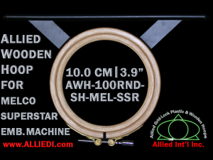 10.0 cm (3.9 inch) Round Allied Wooden Embroidery Hoop, Single Height - Melco Superstar (SSR) Flat Table