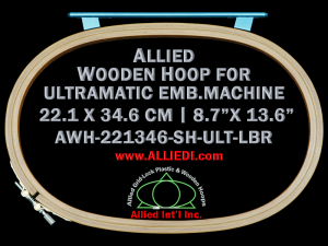 22.1 x 34.6 cm (8.7 x 13.6 inch) Oval Allied Wooden Embroidery Hoop, Single Height - Ultramatic 242 mm Long Bar Type Flat Table