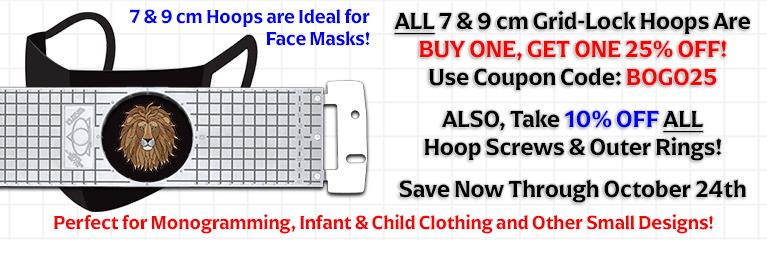 Buy One, Get One 25% off ALL 7 & 9 cm Grid-Lock Hoops, 10% off Hoop Screws & Outer Rings