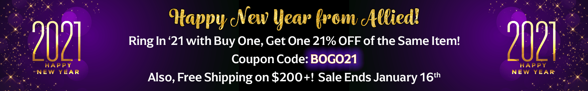 Happy New Year! Save Big During Our BOGO 21% off Sale!